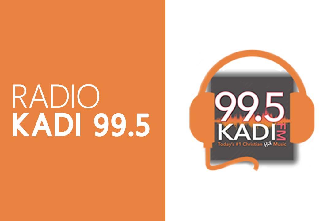 99.5 KADI FM