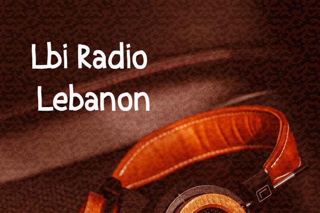 Lbi Radio Lebanon Free Streaming