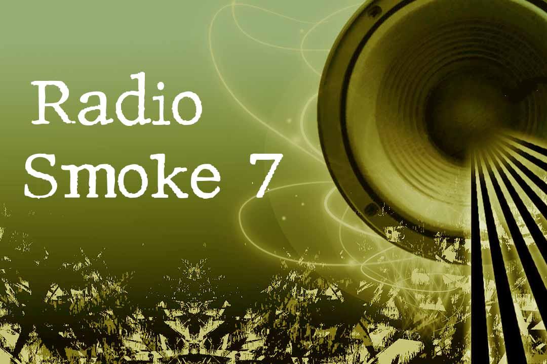 Radio Smke 7 Free Streaming
