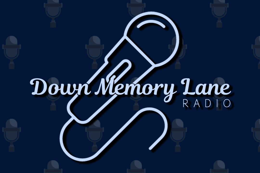 Down Memory Lane Radio