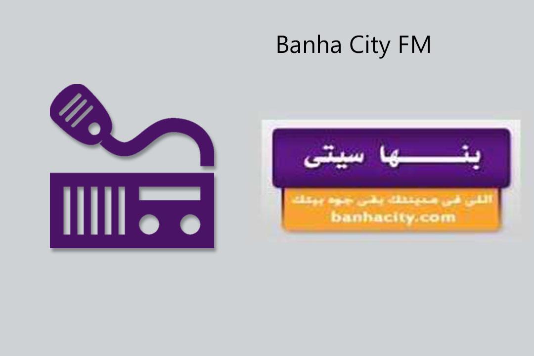 Banha City FM Live Streaming